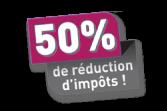 50 % de réduction d'impôts